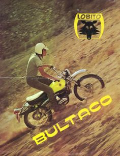 Lobito Bultaco Motorcycles, Cool Motorcycles, Off Road Bikes, Dirt Bikes, Vintage Motocross, Vintage Racing, Moto Bike, Motorcycle Bike, Vintage Bikes