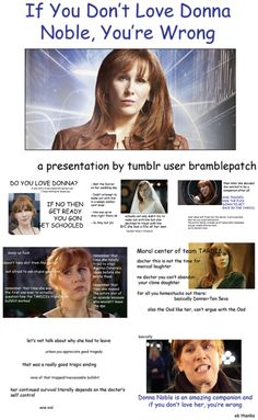Too freakin cool not to pin - click through for full on awesome Doctor Who: If You Don't Love Donna Noble, You're Wrong. Catherine Tate, Doctor Who Companions, Rory Williams, Donna Noble, Don't Blink, Dont Love, Super Natural, Time Lords, David Tennant