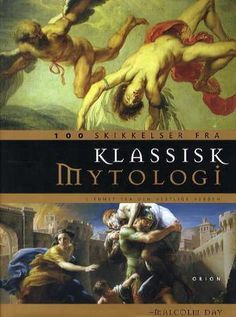 100 Characters from Classical Mythology: Discover the Fascinating Stories of the Greek and Roman Deities: Malcolm Day: Books . Classical Mythology, Roman Mythology, Greek Mythology, Books To Read, My Books, I Love Reading, S Stories, Deities, Book Worms