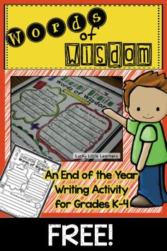 Words of Wisdom End of the Year Writing Activity!  Free templates for grades K-4!!!