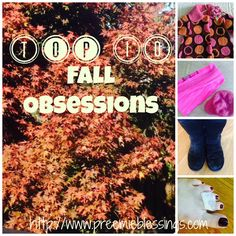 Preemie Blessings: Top 10 Fall Obsessions
