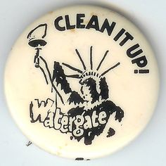 Statue of Liberty CLEAN IT UP! Watergate Pin