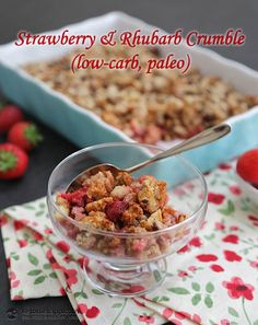 Strawberry & Rhubarb Crumble (Low-carb, Paleo) - only 3.8 g net carbs!