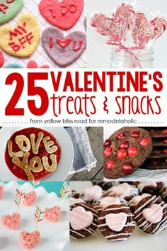 25 sweet Valentine's Day treats and snacks, with free printable treat tag on Remodelaholic.com. #ValentinesDay #Top25 #ValentinesTreats #Fre...