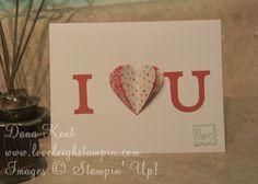 Dana Kent Stampin' Up! Demonstrator  I Heart U Pop Up Card