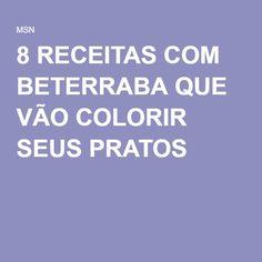 8 RECEITAS COM BETERRABA QUE VÃO COLORIR SEUS PRATOS