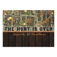 Camo Wedding Invitations The Hunt Is Over Camo Wood Wedding Invitation