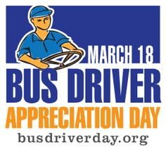 Have you thanked your bus driver lately? International Bus Driver Appreciation Day is March 18th!