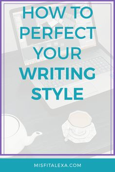 How would you describe your writing style?