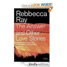On sale today for £0.99: The Answer and Other Love Stories by Rebbecca Ray, 200 pages. (Please LIKE and REPIN if you love daily deal #Kindle eBooks like this.)
