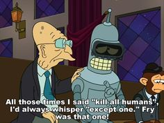 Bender loves Fry. #Futurama