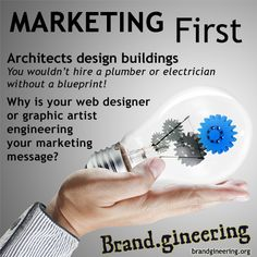 Marketing First! Invest your time with a professional in marketing and perfecting your marketing message before getting the creative work done. + The advertising agency with the $100K Guarantee. 100KGUARANTEE.BRANDGINEERING.CO