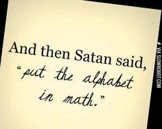 Wait! I have said this! Since freshman math in high school.