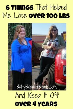 6 Things That Helped Me Lose Over 100 Lbs And Keep It Off Over 4 Years