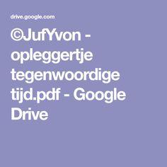 ©JufYvon - opleggertje tegenwoordige tijd.pdf - Google Drive