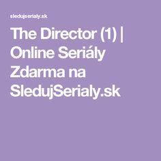 The Director (1) | Online Seriály Zdarma na SledujSerialy.sk