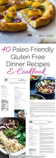 40 Paleo Friendly Dinner Recipes E-CookBook - 40 of the best weeknight dinner recipes with nutritional information! | Foodfaithfitness.com | @FoodFaithFit