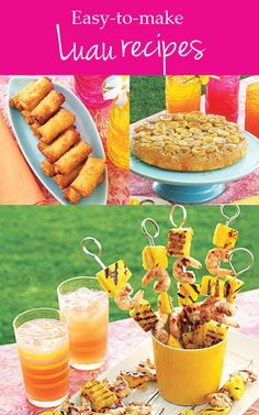 Fun entertaining idea: Easy to make Luau recipes.. I'll definitely be using some of these for the housewarming party!!