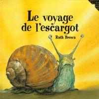 Le voyage de l'escargot (PS-MS-GS-CP)