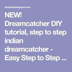NEW! Dreamcatcher DIY tutorial, step to step indian dreamcatcher - Easy Step to Step DIY!