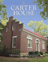 The Carter House, Franklin, TN  The inspiration for my house.