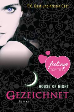 """""""Gezeichnet"""" von P. C. Cast und Kristin Kast - ein Romantic Fantasy Roman von feelings!"""