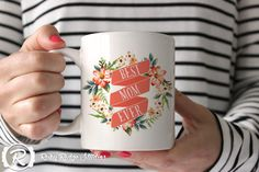 Best Mom Ever, Floral Quote Ceramic Mug