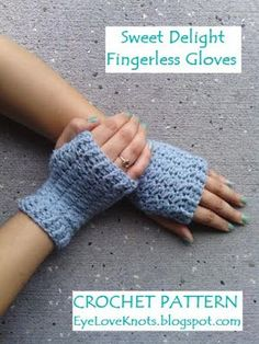 EyeLoveKnots: Women's Sweet Delight Fingerless Gloves - Free Crochet Pattern