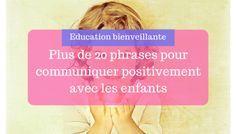 Plus de 20 phrases pour communiquer positivement avec les enfants