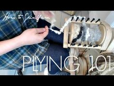 How to Ply Yarn with Thread for Beginners - YouTube shows different textures onto plain yarn