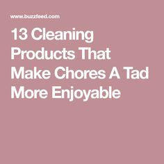 13 Cleaning Products That Make Chores A Tad More Enjoyable