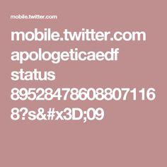 mobile.twitter.com apologeticaedf status 895284786088071168?s=09