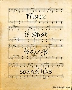 music is what feelings sound like - Google Search