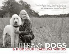 """25 of the Palmetto State's most beloved authors introduce you to their most memorable dogs. There is Padgett Powell's """"Ode to Spode,"""" Josephine Humphrey's paean to a poodle, and Roger Pinckney's Daukuskie Dog-ageddon. From bird dogs to bad dogs, wild dogs to the Carolina dog--a wild dog in the Lowcountry whose ancestors may have accompanied the first Americans across the Bering ice bridge--get to know these canines and their literary companions."""