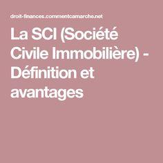 La SCI (Société Civile Immobilière) - Définition et avantages