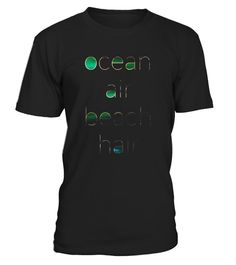 """# Ocean Air Beach Hair T-Shirt .  Special Offer, not available in shops      Comes in a variety of styles and colours      Buy yours now before it is too late!      Secured payment via Visa / Mastercard / Amex / PayPal      How to place an order            Choose the model from the drop-down menu      Click on """"Buy it now""""      Choose the size and the quantity      Add your delivery address and bank details      And that's it!      Tags: This ocean air beach hair tshirt is perfect for the…"""