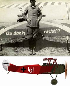 "Ernst Udet ended the First World War as the 2nd-highest scoring German flying ace - his 62 victories being 18 behind the ""Red Baron"" Manfred von Richthofen. (Above, Udet poses at the rear of his Fokker D VII. ""Du doch nicht!"" translates roughly to ""Certainly not you!"". The ""Lo!"" on the side is a reference to his childhood sweetheart, Eleanor Zink) Udet was to become a key figure in German aviation, on his way to naziism and the luftwaffe."