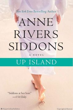 Browse Inside Up Island by Anne Rivers Siddons
