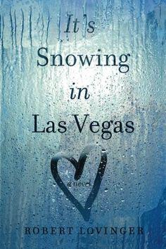 It's Snowing in Las Vegas by Robert Lovinger http://www.amazon.com/dp/0991042530/ref=cm_sw_r_pi_dp_4uU.wb0GTVPSB