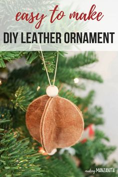 These easy leather Christmas ornaments couldn't be more simple. See how scrap recycled leather turns into super cute modern farmhouse decor style Christmas ornaments to decorate your tree or give as homemade Christmas gifts to your friends and family. Easy to make simple DIY leather ornament. Hnadmade rustic Xmas ornament that kids can make for the holidays.