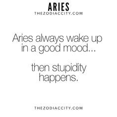 Omg this is too true // aries Aries Zodiac Facts, Aries And Pisces, Aries Love, Aries Astrology, Aries Quotes, Aries Sign, Aries Horoscope, My Zodiac Sign, Life Quotes