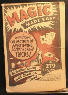 Magic Made Easy, 279 Tricks - Purchased from Johnson Smith (1930's)