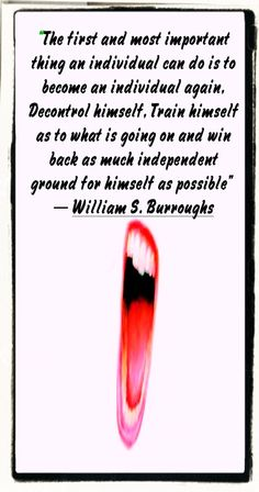 William S Burroughs that sets a perfect example for all the Beat Generation stood for.