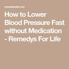 How to Lower Blood Pressure Fast without Medication - Remedys For Life