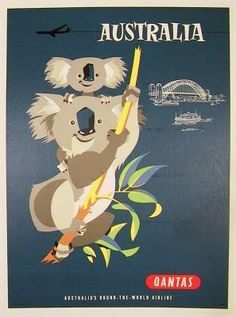 Posting from Adelaide in Australia, here's one of many great vintage QUANTAS travel posters by Harry Rogers . I got to hold a koala myself. Old Poster, Retro Poster, Poster Ads, Advertising Poster, Pub Vintage, Photo Vintage, Travel Ads, Airline Travel, Travel Photos