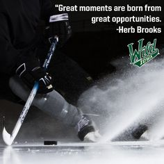 """Great moments are born from great opportunities."" -Herb Brooks 1980 Lake Placid olympic Coach Hockey team--Miracle on ice hockey Iowa Wild Wild Hockey, Usa Hockey, Hockey World, Hockey Mom, Hockey Stuff, Team Quotes, Hockey Quotes, Sport Quotes, Youth Hockey"