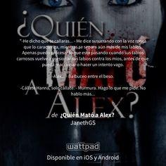 "Estoy leyendo ""¿Quién Mató a Alex?"" en #Wattpad. http://w.tt/1AAGhfV #misteriosuspenso #quote"