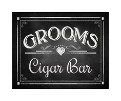 Grooms Cigar Bar Printable Chalkboard Sign Instant Digital File Diy Rustic Collection 3 Sizes Included Wedding Signage