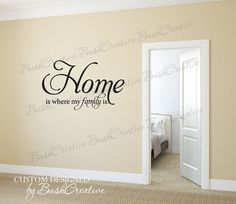Home Is Where My Family Is Wall Decal by bushcreative on Etsy