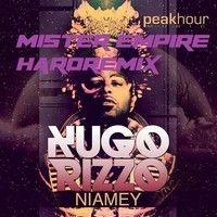HUGO RIZZO - NIAMEY (MISTER EMPIRE HARDREMIX) by MISTER EMPIRE on SoundCloud